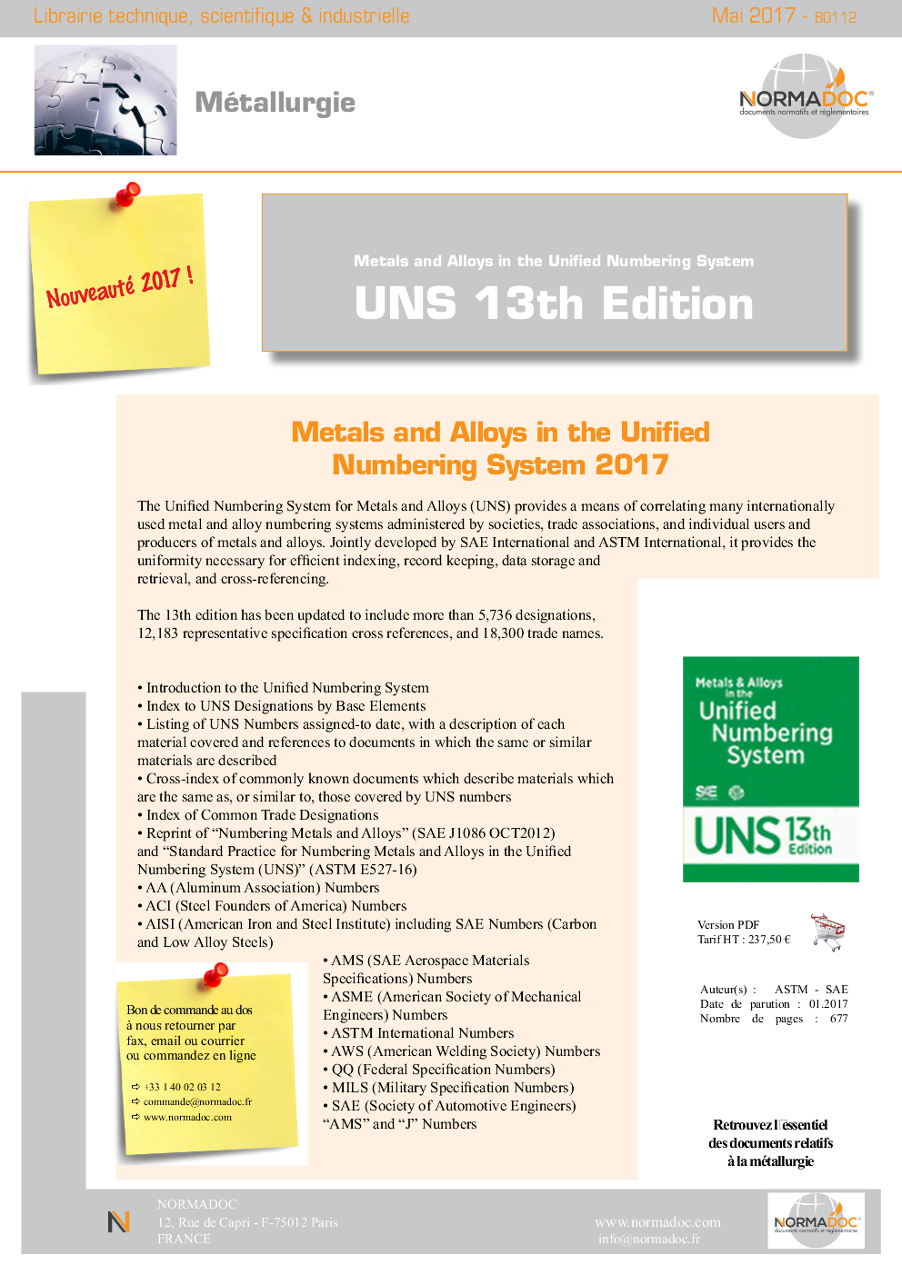 Metals & Alloys in the Unified Numbering System - UNS