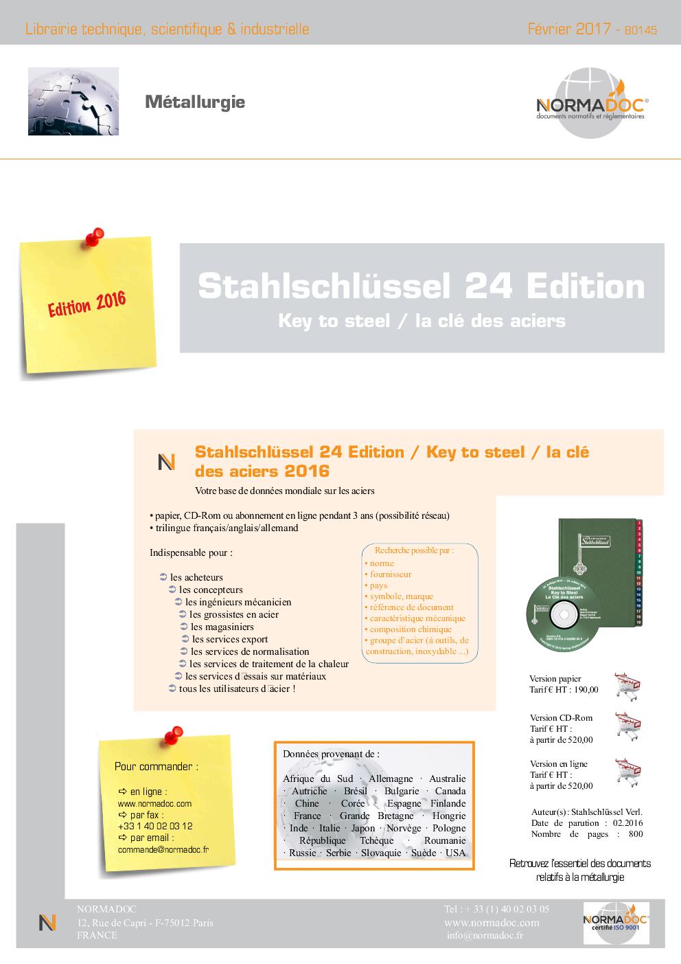 Stahlschlüssel 24ème Editon 2016 - Clé des aciers - Key to Steel