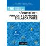 150 fiches pratiques de securite des produits chimiques au laboratoire