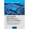 Securite materielle des systemes