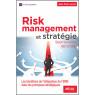 Risk Management et stratégie selon la norme ISO 31000