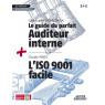 Le guide du parfait auditeur interne + l'iso 9001 facile recueil collection 1+1