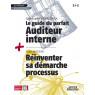 Le guide du parfait auditeur interne qse + reinventer sa demarche processus recu