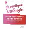 Je pratique la metrologie incertitude de mesure resultat de mesure