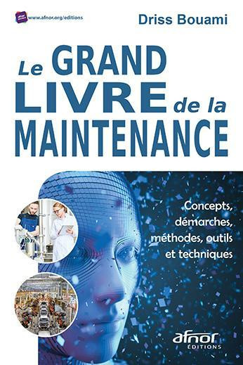 Le grand livre de la maintenance