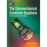 The Optomechanical Constraint Equations