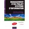 Management d'un projet systeme d'information -8e ed.