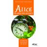 Alice au pays des projets