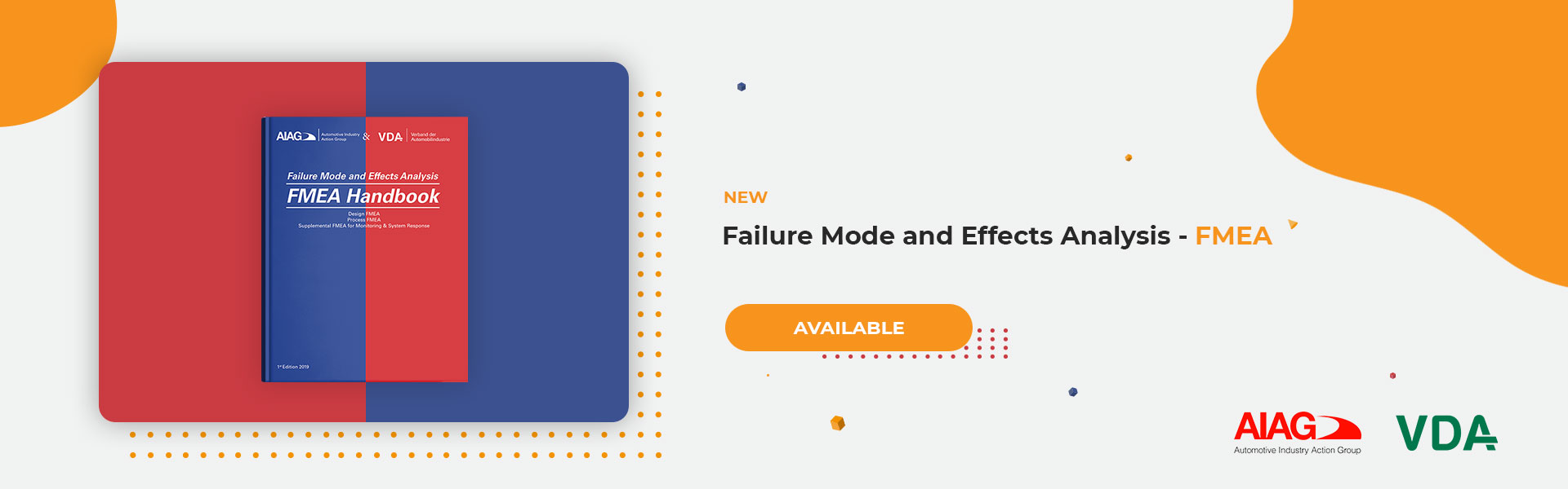 Failure Mode and Effects Analysis - FMEA