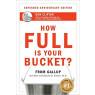 How Full Is Your Bucket ?