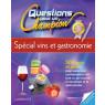 Questions pour un champion, special vins et gastronomie