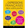 Les expressions francaises dans votre poche