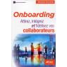 Onboarding attirez integrez et fidelisez vos collaborateurs
