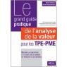 Le grand guide pratique de l'analyse de la valeur pour les tpe-pmenception et la mise