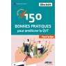 150 bonnes pratiques pour ameliorer la qvt