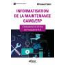 Informatisation de la maintenance gamo/erp