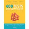 600 tests de recrutement