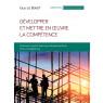 Developper et mettre en oeuvre la competence
