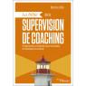 La bible de la supervision de coaching