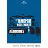 Transport réglementé des Aérosols - 2019