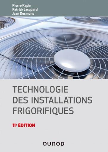 Technologie des installations frigorifiques - 11e édition