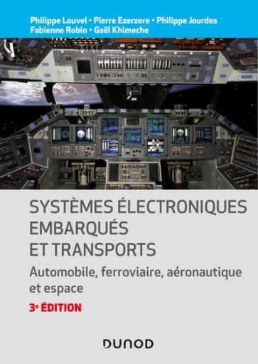 Systèmes électroniques embarqués et transports - 3e édition