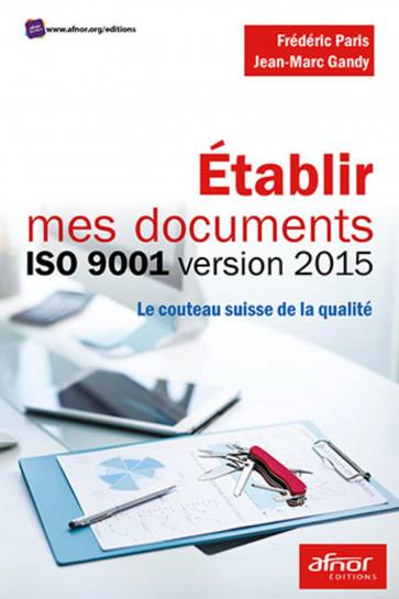 Établir mes documents ISO 9001 version 2015