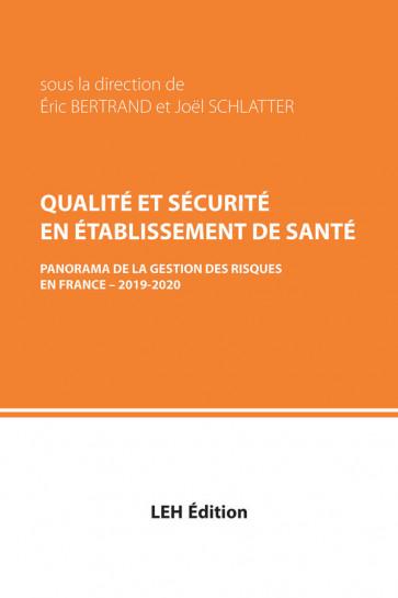 Qualite et securite en etablissement de santéPanorama de la gestion des risques en France - 2019-2020