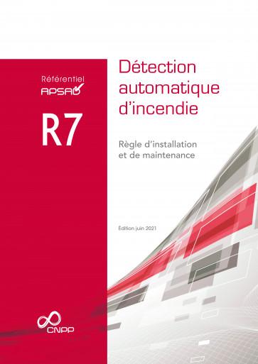 Référentiel APSAD R7 Edition juin 2021 - Version papier + numérique