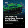 The Safety of Controllers, Sensors, and Actuators