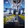 The Design of Aircraft Landing Gear