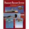Parachute Recovery Systems Design Manual 1st Edition