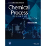 Chemical Process Design and Integration, 2nd Edition