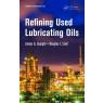 Refining Used Lubricating Oils