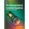 The Optomechanical Constraint Equations