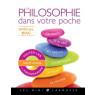 La philosophie dans votre poche