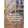 Renover durablement les batiments tertiaires