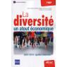 La diversite un atout economique 2007 2014 quelles avancees