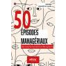 50 episodes manageriaux