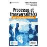Processus et transversalite(s)