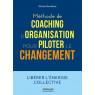 Methode de coaching d'organisation