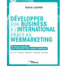 Developper son business a l'international grace au web et au webmarketing