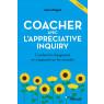 Coacher avec l'appreciative inquiry