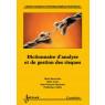 Dictionnaire d'analyse et de gestion des risques (coll. management et informatique)