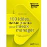 100 verites impertinentes pour mieux manager