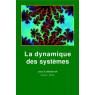 La dynamique des systemes