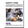 FEPA Safety Code for Superabrasives products for stone and Construction