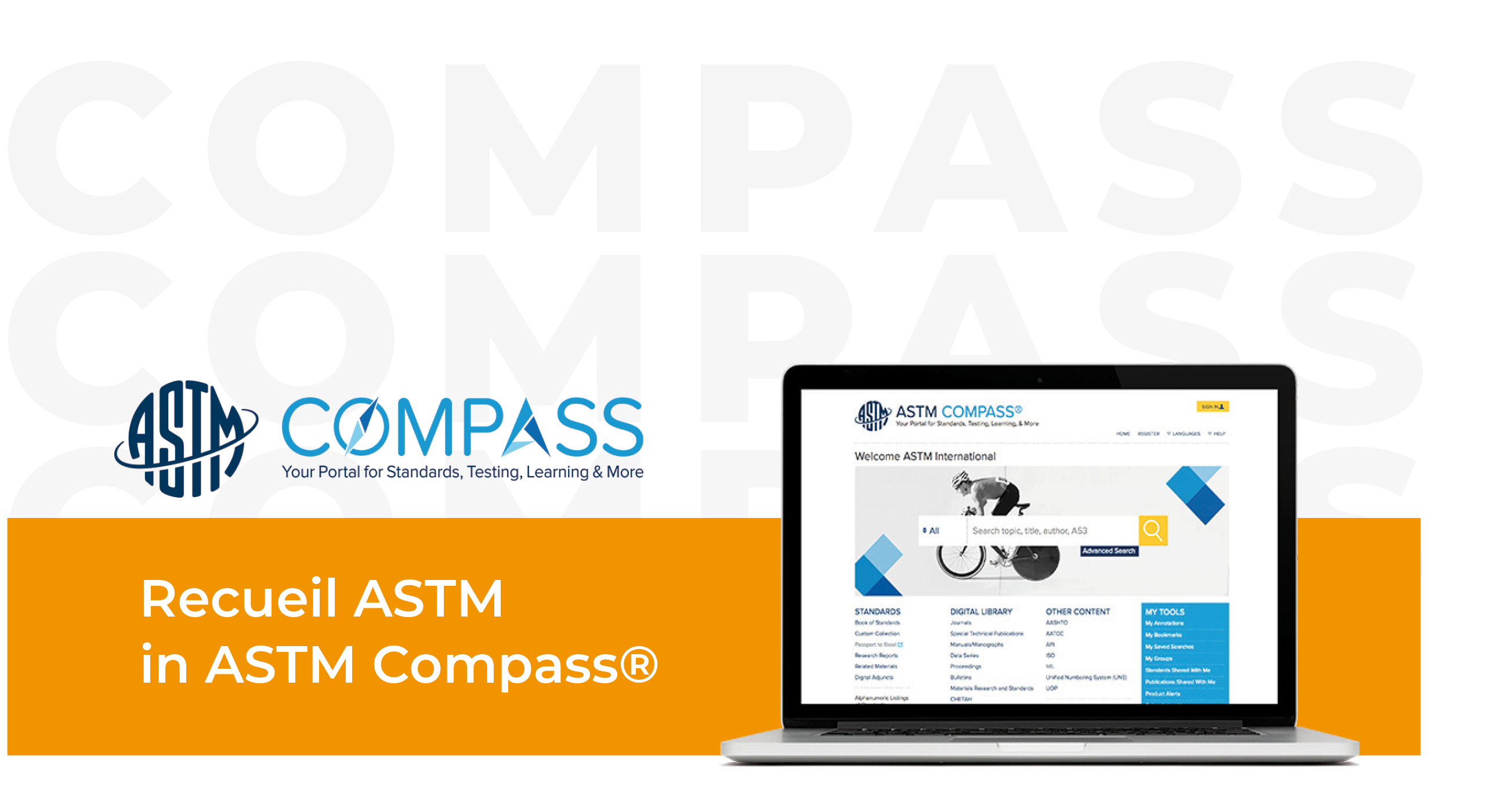 ASTM Compass portal for standards, testing, learning and more