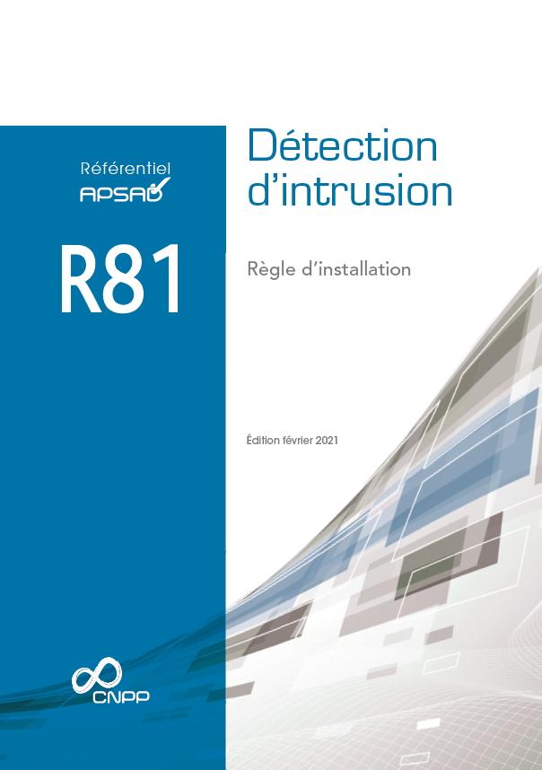 Référentiels APSAD R81 Détection d'intrusion