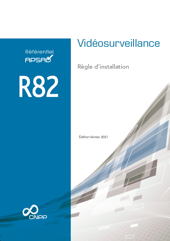 Référentiels APSAD R82 Vidéosurveillance